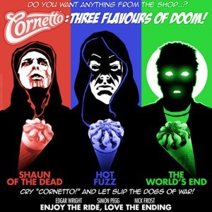 The Cornetto Trilogy 1