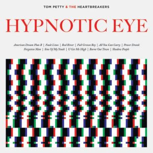 Tom Petty-Hypnotic eye