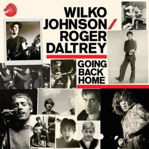 Wilko Johnson-Roger Daltrey-Going back home