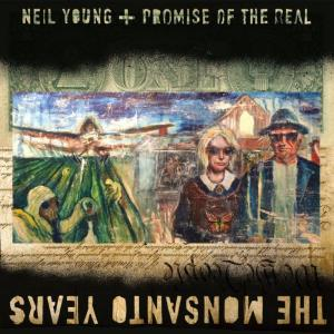 Neil Young_The Monsanto Years_cover