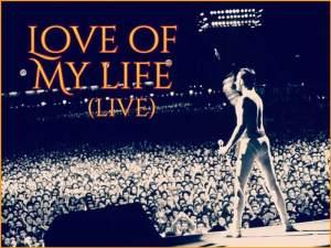 Love Of My Life (Live)