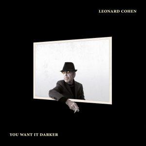 Leonard Cohen_You want it darker