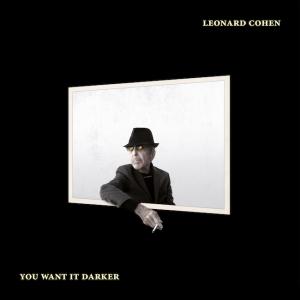 leonard-cohen_you-want-it-darker