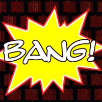 (2008) Bang!