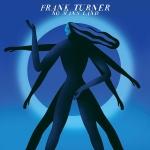 8. FRANK TURNER – No Man'sLand